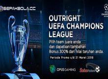 BONUS OUTRIGHT EUFA CHAMPIONS LEAGUE 2018 SEPAKBOLACC