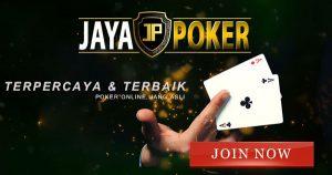 Jayapoker Situs Judi Online Terbaik Keuntungan Bermain Judi Poker Online 2020