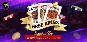 prelaunching card games three king JAYAPOKER