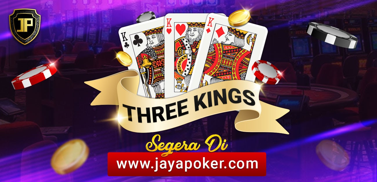 prelaunching card games three king JAYAPOKER   Alamat